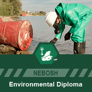 NEBOSH Environmental Management Diploma